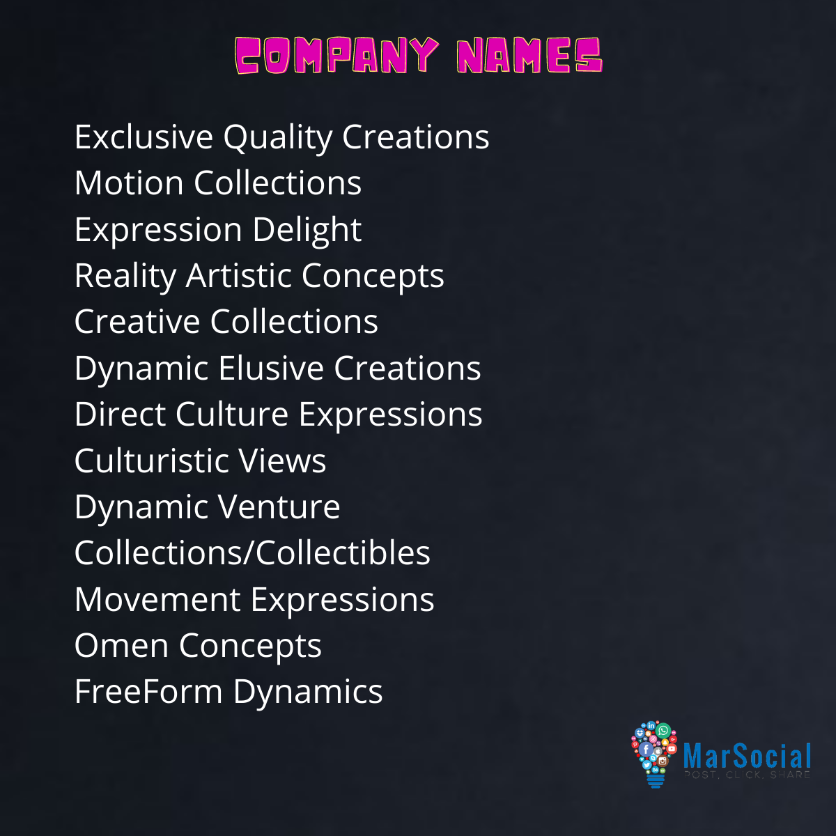 Business Branding - Company Names, Taglines/Slogans, Mission and Vision Statements